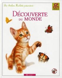 La Decouverte Du Monde Cp/ce1 ; Livre De L'eleve