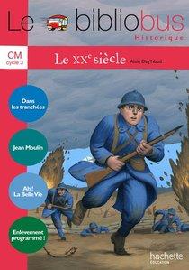 Le Bibliobus ; Cm ; Le Xx Siecle ; Cahier D'activites