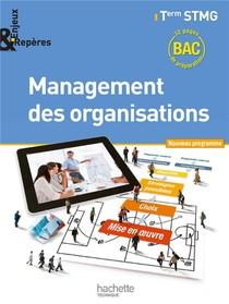 Enjeux Et Reperes ; Management Des Organisations ; Terminale Stmg ; Livre De L'eleve