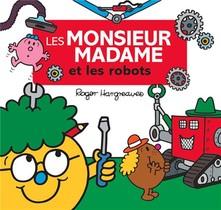 Les Monsieur Madame Et Les Robots