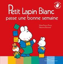 Petit Lapin Blanc Passe Une Bonne Semaine