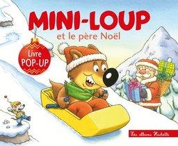 Mini-loup Et Le Pere Noel ; Livre Pop-up