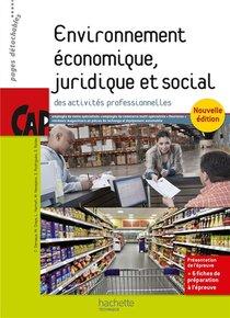 Environnement Economique, Juridique Et Social ; Cap ; Livre Eleve (edition 2015)
