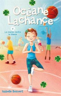 Oceane Lachance T.2 ; La Course Contre La Chance