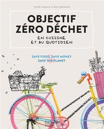 Objectif Zero Dechet En Cuisine Et Au Quotidien