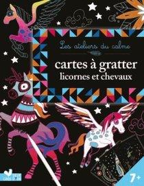Les Ateliers Du Calme ; Cartes A Gratter ; Licornes Et Chevaux