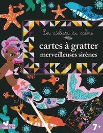 Les Ateliers Du Calme ; Cartes A Gratter ; Merveilleuses Sirenes