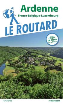 Guide Du Routard ; Ardenne (edition 2019/2020)