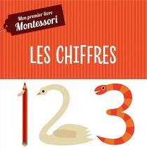 Mon Premier Livre Montessori ; Les Chiffres (tp)