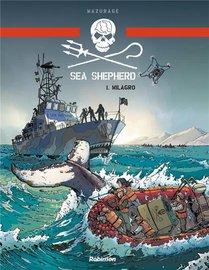Sea Shepherd ; Milagro