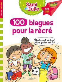 Sami Et Julie ; 100 Blagues Pour La Recre