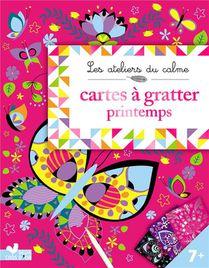 Les Ateliers Du Calme ; Cartes A Gratter ; Printemps