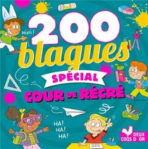 200 Blagues ; Special Rentree