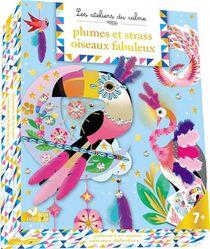 Les Ateliers Du Calme ; Plumes Et Strass Oiseaux Fabuleux ; Coffret Avec Accessoires