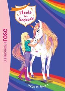 L'ecole Des Licornes T.10 ; Freya Et Miel