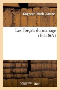 Les Forcats Du Mariage