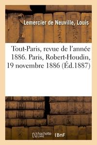 Tout-paris, Revue De L'annee 1886. Paris, Robert-houdin, 19 Novembre 1886