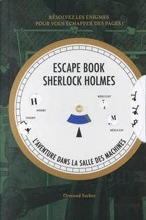 Escape Book Sherlock Holmes ; L'aventure Dans La Salle Des Machines