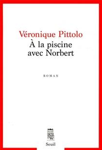 A La Piscine Avec Norbert