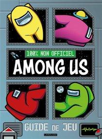 Among Us : Guide De Jeu