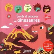 Ecoute Et Decouvre, Les Dinosaures