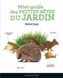 Mini-guide Des Petites Betes Du Jardin