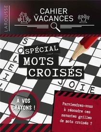 Cahier De Vacances Larousse (adultes) Special Mots Croises