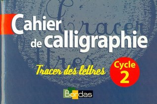 Cahier De Calligraphie ; Cycle 2