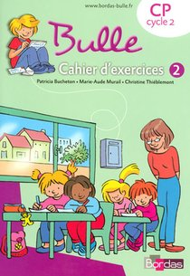Bulle ; Cp Cycle 2 ; Cahier D'exercices T.2