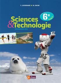 Sciences Et Technologie ; 6e ; Manuel De L'eleve (edition 2016)