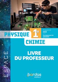 Espace Physique Chimie 1re 2019 - Livre Du Professeur