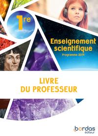 Enseignement Scientifique 1re 2019 - Livre Du Profeffeur