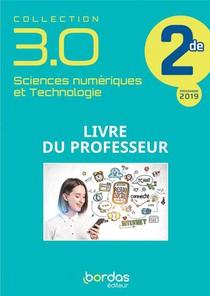 Collection 3.0 Sciences Numeriques Et Technologie 2de 2020 - Livre Du Professeur Du Cahier