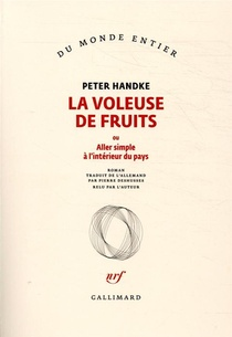 La Voleuse De Fruits ; Ou Aller Simple A L'interieur Du Pays