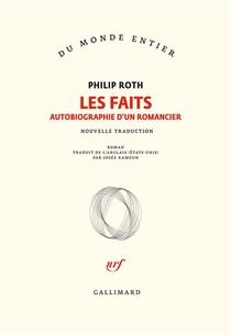 Les Livres De Roth : Les Faits ; Autobiographie D'un Romancier