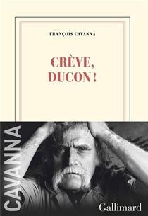 Creve, Ducon !