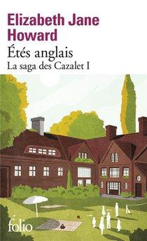 La Saga Des Cazalet T.1 ; Etes Anglais