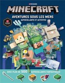 Minecraft ; Aventures Sous Les Mers ; Autocollants Et Activites