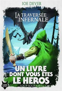 Loup Solitaire T.2 ; La Traversee Infernale