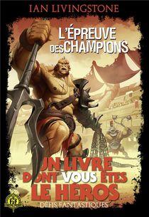 Defis Fantastiques T.10 ; L'epreuve Des Champions
