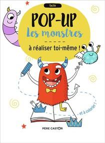 Les Monstres ; Pop-up A Realiser Toi-meme !
