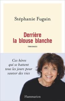 Derriere La Blouse Blanche