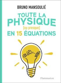 Toute La Physique (ou Presque) En 15 Equations