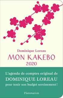 Mon Kakebo 2020 ; L'agenda De Comptes Original De Dominique Loreau Pour Tenir Son Budget Sereinement !