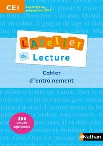 L'atelier De Lecture - Cahier D'entrainement - Ce1