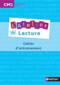 L'atelier De Lecture ; Cm2 ; Cahier D'entrainement