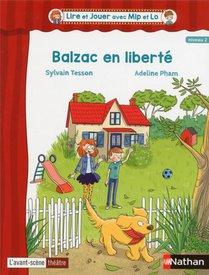 Balzac En Liberte ; Niveau 2