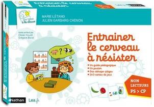 Entrainer Le Cerveau A Resister ; Du Labo A La Classe ; Non Lecteur ; Ps > Cp (edition 2020)