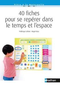 40 Fiches Pour Se Reperer Dans L'espace Et Le Temps (edition 2019)