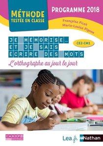 Je Memorise Et Je Sais Ecrire Des Mots ; Ce2, Cm1 (edition 2020)